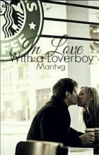 In love with a Loverboy [Voltooid] [Dutch] by Maritvg