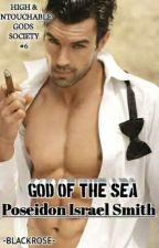 HIGH & UNTOUCHABLE GODS SOCIETY POSEIDON ISRAEL SMITH (God Of The Sea) by JOYBLACKROSE