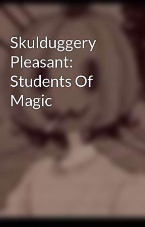 Skulduggery Pleasant: Students Of Magic by Athena_Danger