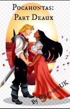 Pocahontas - Part Deaux by GenevieveUK