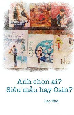 Đọc truyện Anh chọn ai? Siêu mẫu hay Osin?(full)
