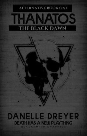 Thanatos : The Black Dawn by Devita33