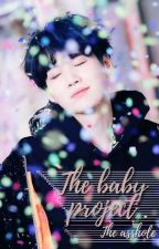 The Baby Project || M.YG ✔ by HoseoksLefteyebrow