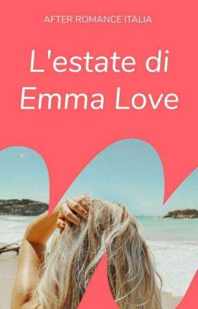 L'Estate di Emma Love by AfterRomanceIT