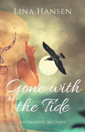 Gone with the Tide - A Romantic Mystery by lhansenauthor