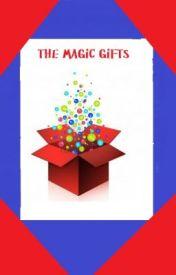 The Magic Gifts by KuroHikari