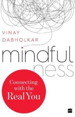 Mindfulness - Vinay Dabholkar by HarperCollinsIndia