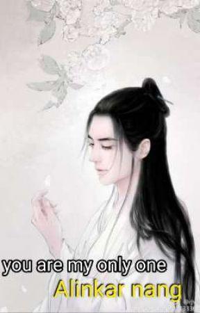 You Are My Only One ..မင်းဟာငါ့ရဲ့တဦးသောသူ.Zgi & Uni by alinkarnang