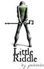 Little Riddle (Riddler story) [discontinued] by yonbonbon