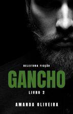 GANCHO by ammaandy