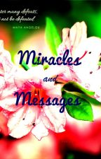 Miracles and Messages by Aksa1610