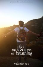 The Pros and Cons of Breathing (Coming Soon) by coexistence