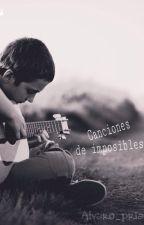 Canciones De Imposibles. by alvaro_prian