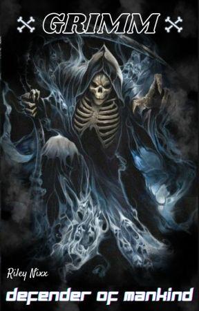 GRIMM: Defender of mankind by RileyNixx
