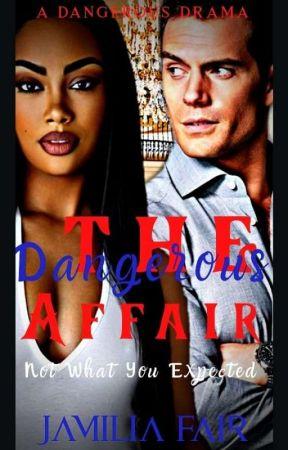 A Dangerous Affair {Editing} by BWWM_Fictions