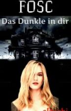 FOSC - Das Dunkle in dir by alitschi