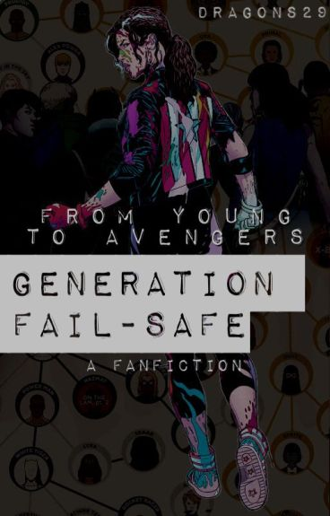 Generation Fail-Safe by dragons29