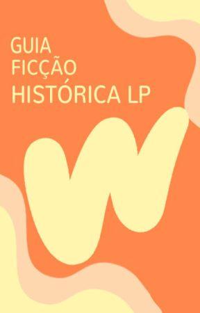 Guia Ficção Histórica LP by FiccaoHistoricaLP