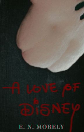 A Love of Disney by ENMorely
