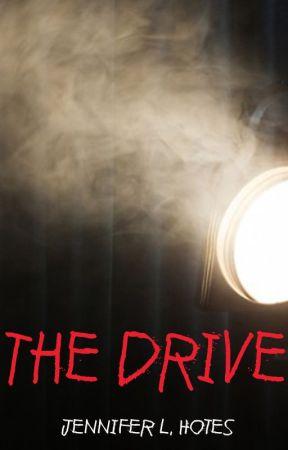 The Drive by JenniferHotes