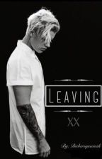 Leaving XX || j.b by BiebersQueenx