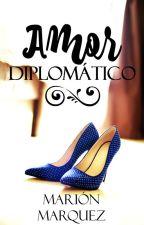 Amor Diplomático. #Descontrol en la Realeza 2 by marion09