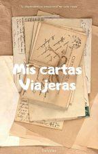 Mis cartas viajeras by N4ncyR0d4s