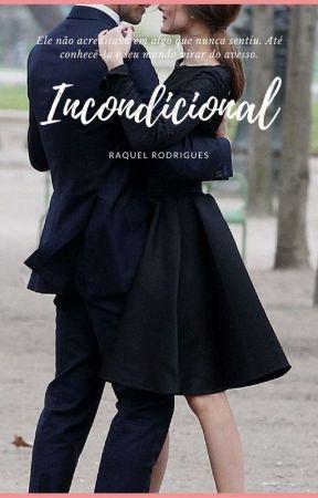 Incondicional by raquelcrodrigues