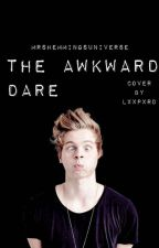 The Awkward Dare (Luke Hemmings) by mrshemmingsuniverse