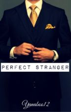 Perfect Stranger by iyanaajones