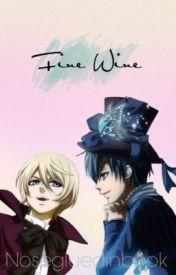 Fine Wine by NoseGluedInBook