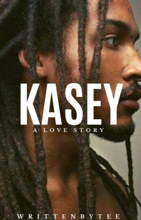KASEY (PAUSED UFN) by writtenbytee