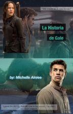 La Historia de Gale by FanFicDeLJDH