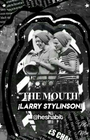 ೋ•✧๑♡𝕻he mouth;; larry stylinson. by heshabit