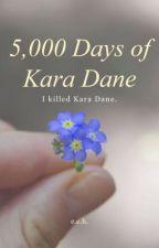 5,000 Days of Kara Dane by ereehu