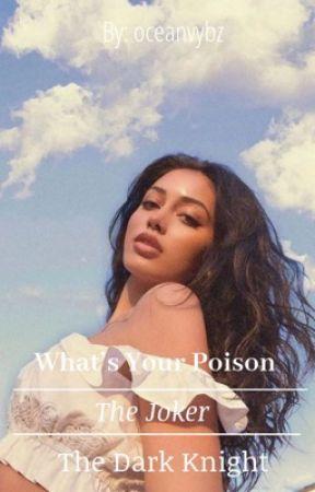"The Joker   ""What's Your Poison?"" by oceanvybz"