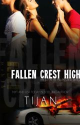 FALLEN CREST HIGH by TijansBooks