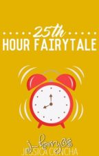 25th Hour Fairytale (FINISHED 2007) by j_harry08