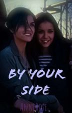 By Your Side (Ruby rose fanfiction) by RubyRoseSenn