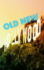Old New Hollywood by breadisgod