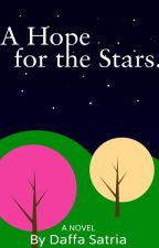 A Hope for the Stars by DaffaSatria17