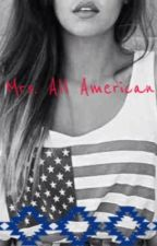 Mrs. All American by that_irwin_girl