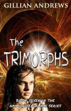 The Trimorphs (The Ammonite Galaxy , book 7) by Timeslice