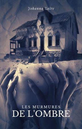 Les murmures de l'ombre by JohannaZaire