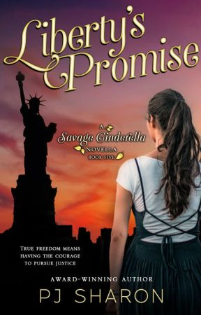 Liberty's Promise (Savage Cinderella Novella #5) by pjsharon