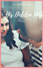 Manan : His Hidden Wife by user22923954
