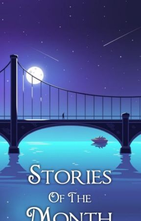 Stories of the Month by newlywrittenbooks