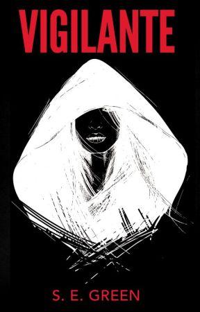 Vigilante by segreenauthor
