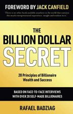 The Billion Dollar Secret [PDF] by Rafael Badziag by xyguropy71601