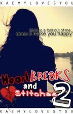 Heartbreaks and Stitches 2 by EksWayzZz